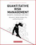 Quantitative Risk Management : Concepts, Techniques and Tools, McNeil, Alexander J. and Frey, Rüdiger, 0691166277