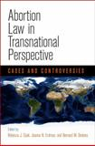 Abortion Law in Transnational Perspective : Cases and Controversies, , 0812246276