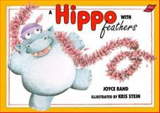 A Hippo with Feathers, Joyce Rand, 0890846278