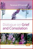 Dialogue on Grief and Consolation, O'Connell, Terence, 9042026278