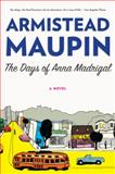 The Days of Anna Madrigal, Armistead Maupin, 0062196278