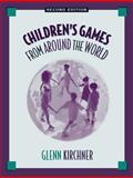 Children's Games from Around the World, Kirchner, Glenn, 0205296270