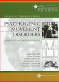 Psychogenic Movement Disorders : Neurology and Neuropsychiatry, , 078179627X