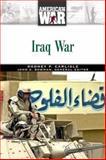 Iraq War, Rodney P. Carlisle, 0816056277