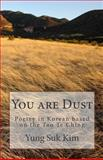 You Are Dust (Poetry in Korean), Yung Suk Kim, 1479296279