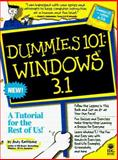Dummies 101 : Windows 3.1, Rathbone, Andy, 1568846274
