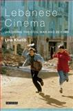 Lebanese Cinema : Imagining the Civil War and Beyond, Khatib, Lina, 1845116275
