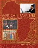 African Families at the Turn of the 21st Century, Oheneba-Sakyi, Yaw and Takyi, Baffour K., 0757546285