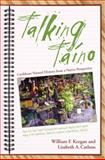 Talking Taino : Caribbean Natural History from a Native Perspective, Keegan, William F. and Carlson, Lisabeth A., 0817316280