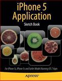 IPhone 5 Application Sketch Book, Dean Kaplan, 1430266287