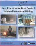 Best Practices for Dust Control in Metal/Nonmetal Mining, Department of Human Services and Centers for and Prevention, 1493566288