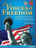 Voices of Freedom : English and Civics for U. S. Citizenship, Molinsky, Steven J. and Bliss, Bill, 0132366282
