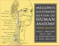 Melloni's Illustrated Review of Human Anatomy, Melloni, June L. and Melloni, B. John, 0521676282