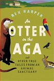 An Otter on the Aga, Rex Harper, 0755316282