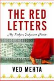 The Red Letters, Ved Mehta, 1560256281