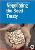 Negotiating the Seed Treaty, Stuart Coupe and Roger Lewins, 1853396281