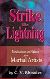 Strike Like Lightning, C. V. Rhoades, 1880336286