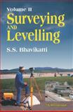 Surveying and Levelling, Bhavikatti, S. S., 8190746286
