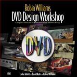 Robin Williams DVD Design Workshop, Robin Williams and John Tollett, 0321136284