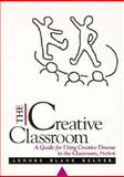 The Creative Classroom, Lenore Kelner and Lenore Blank Kelner, 0435086286
