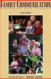 Family Communication : Cohesion and Change, Galvin, Kathleen M. and Brommel, Bernard J., 067399628X