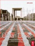 Urban Design : A Typology of Procedures and Products - Illustrated with over 50 Case Studies, Lang, Jon, 0750666285