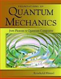 Foundations of Quantum Mechanics, Blumel, Reinhold, 0763776289