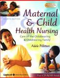 Study Guide to Accompany Maternal and Child Health Nursing : Care of the Childbearing and Childrearing Family, Pillitteri, Adele, 0781736285