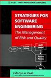 Strategies for Software Engineering : The Management of Risk and Quality, Ould, Martyn A., 0471926280