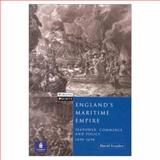 The Rise of England's Maritime Empire : Sea Power and the Commercial, Political, and Military Transformation of England, 1490-1690, Loades, David, 0582356288
