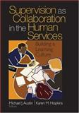 Supervision as Collaboration in the Human Services 9780761926283