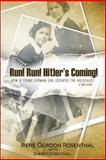 Run! Run! Hitler's Coming!, Irene Rosenthal and Sherry Rosenthal, 1500386286