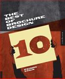 The Best of Brochure Design 10, Perry Chua, 159253628X