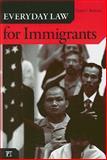 Everyday Law for Immigrants, Romero, Victor C., 1594516286