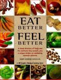 Eat Better, Feel Better, Mary Deirdre Donovan, 1882606280