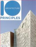 10 Principles of Architecture, Ruth Slavid, 1908126280