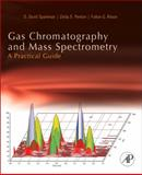 Gas Chromatography and Mass Spectrometry: A Practical Guide, Sparkman, O. David and Penton, Zelda, 0123736285