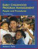 Early Childhood Program Management : People and Procedures, Taylor, Barbara J., 0132576287