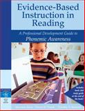 Evidence-Based Instruction in Reading : A Professional Development Guide to Phonemic Awareness, Mraz, Maryann E. and Padak, Nancy D., 0205456286