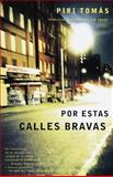 Por Estas Calles Bravas, Piri Thomas, 0679776281