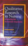 Qualitative Research in Nursing : Advancing the Humanistic Imperative, Streubert, Helen J. and Carpenter, Dona R., 0781716284