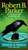 Stranger in Paradise, Robert B. Parker, 042522628X