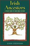 Irish Ancestors, John Grenham, 0717136280