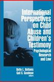 International Perspectives on Child Abuse and Children's Testimony : Psychological Research and Law, , 0803956282