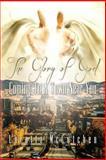 The Glory of God Coming to a Town near You, Loretta McCutchen, 1492386286