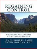 Regaining Control, James Rogers, 149290628X