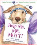 Help Me, Mr. Mutt!, Susan Stevens Crummel, 0152046283