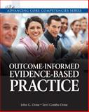 Outcome-Informed Evidence-Based Practice, Orme, John G. and Combs-Orme, Terri, 0205816282