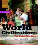 World Civilizations : The Global Experience, Volume 2, Stearns, Peter N. and Adas, Michael B., 0205986285