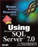 Using Microsoft SQL Server 7, McGehee, Brad M., 0789716283